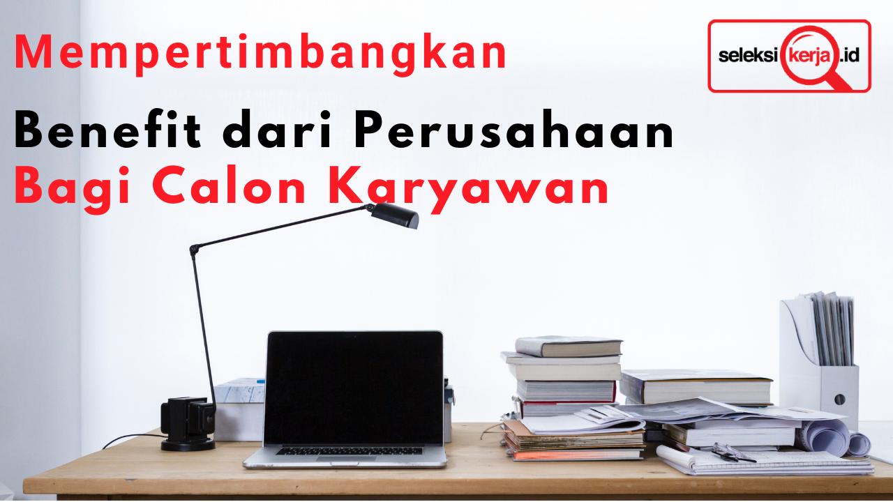 Memahami Remunerasi Karyawan di Suatu Perusahaan