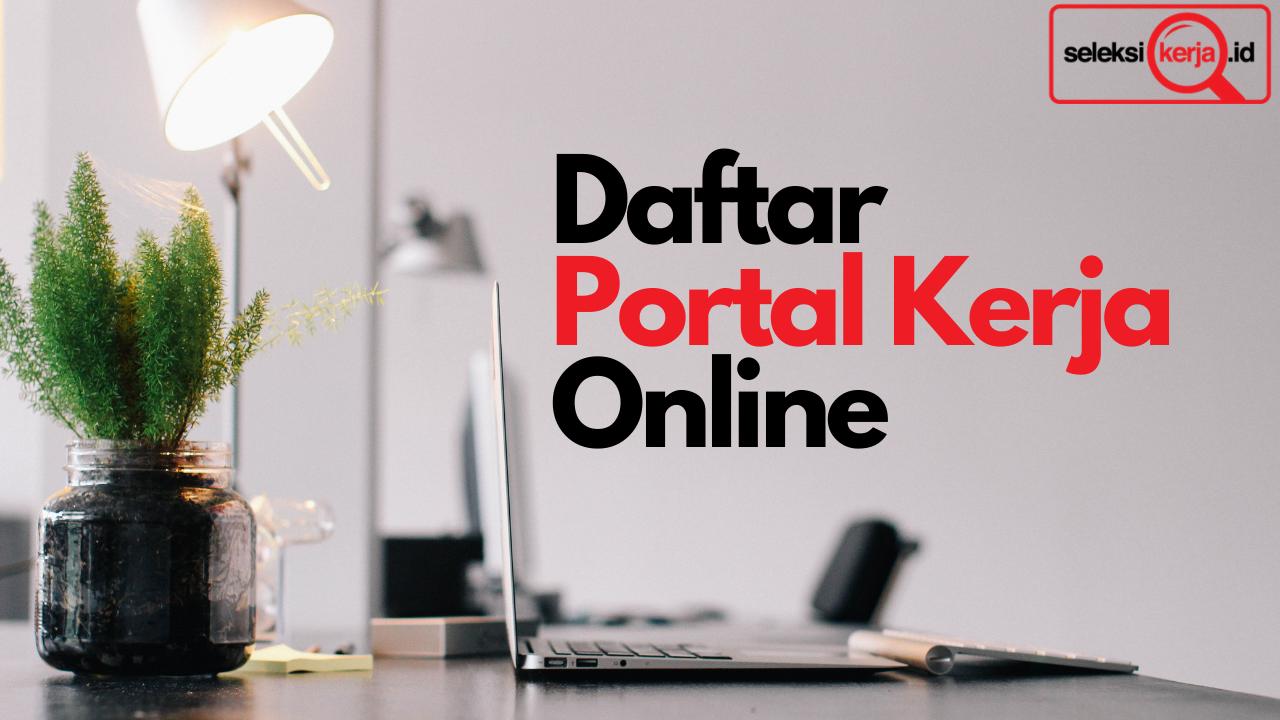 Memahami Daftar Portal Kerja Online