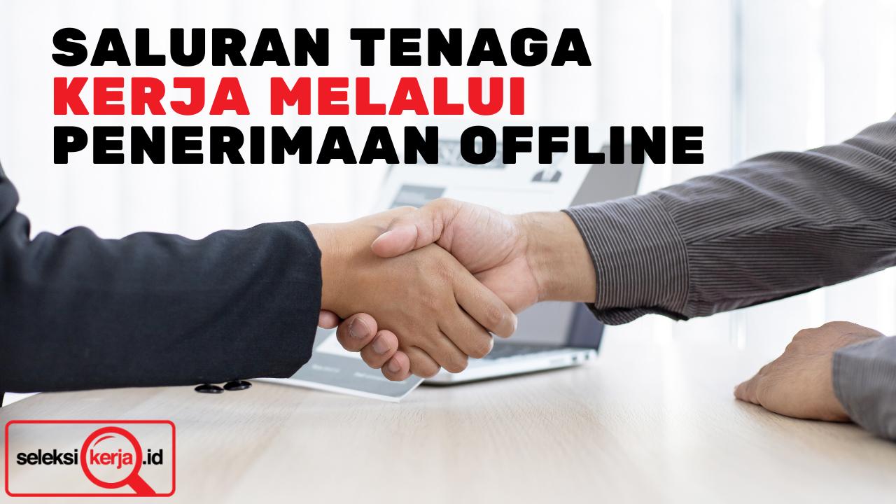 Saluran Tenaga Kerja melalui Penerimaan Offline