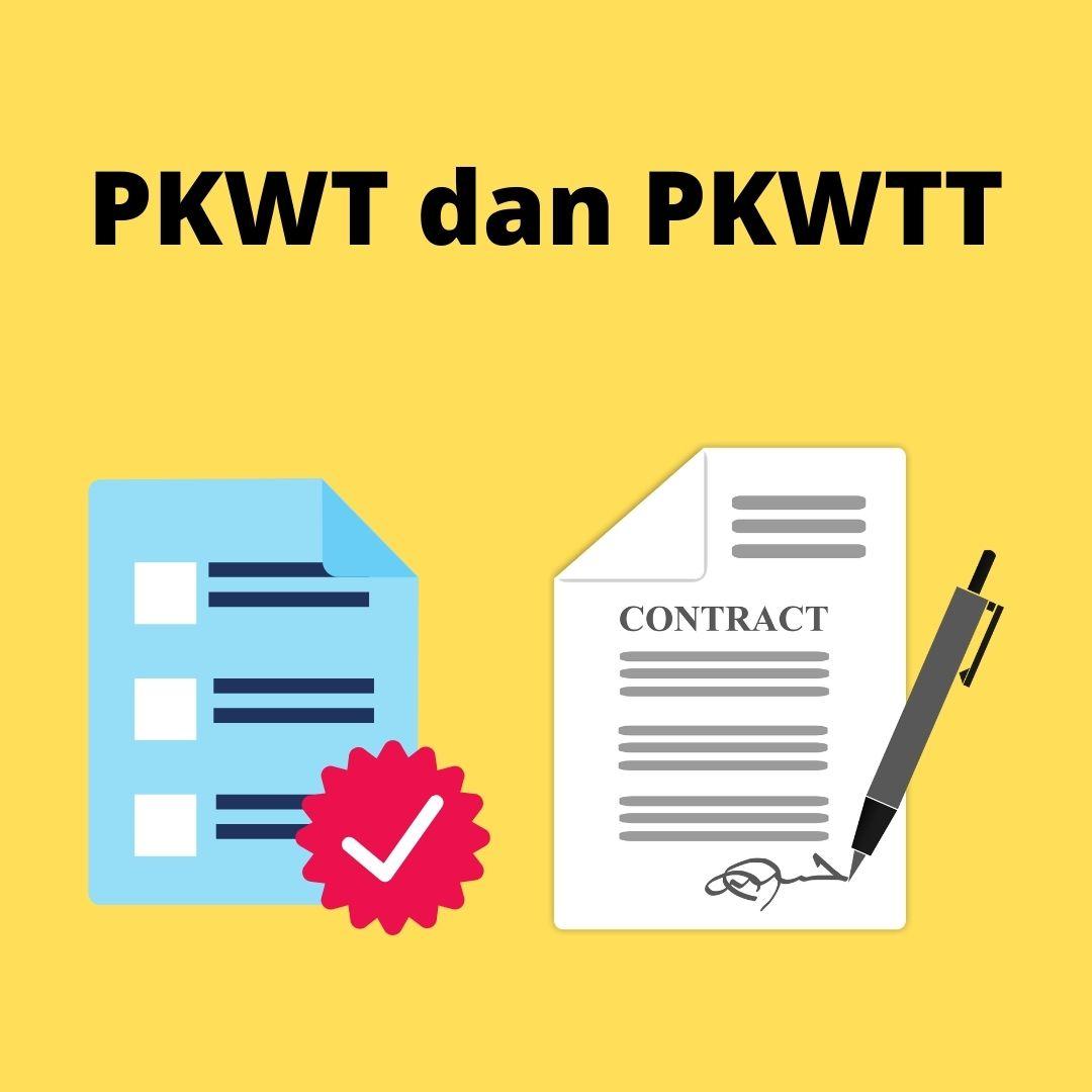 Perbedaan PKWT dan PKWTT dalam Dunia Kerja