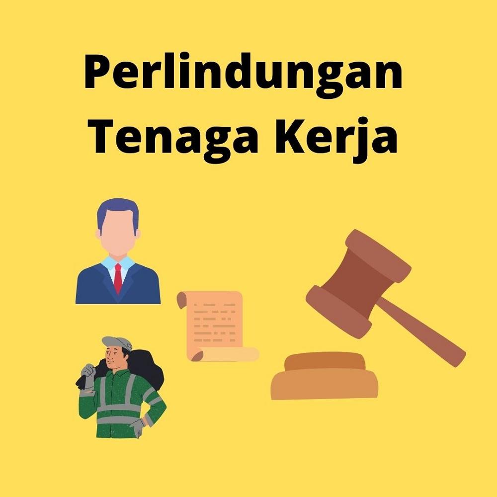 Peran Undang-Undang Ketenagakerjaan Dalam Perlindungan Pekerja