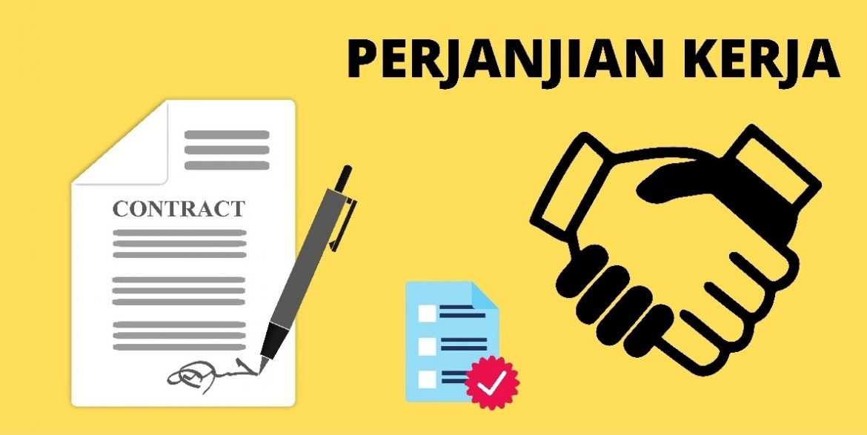 Perjanjian Kerja dan Tata Cara Pembuatannya