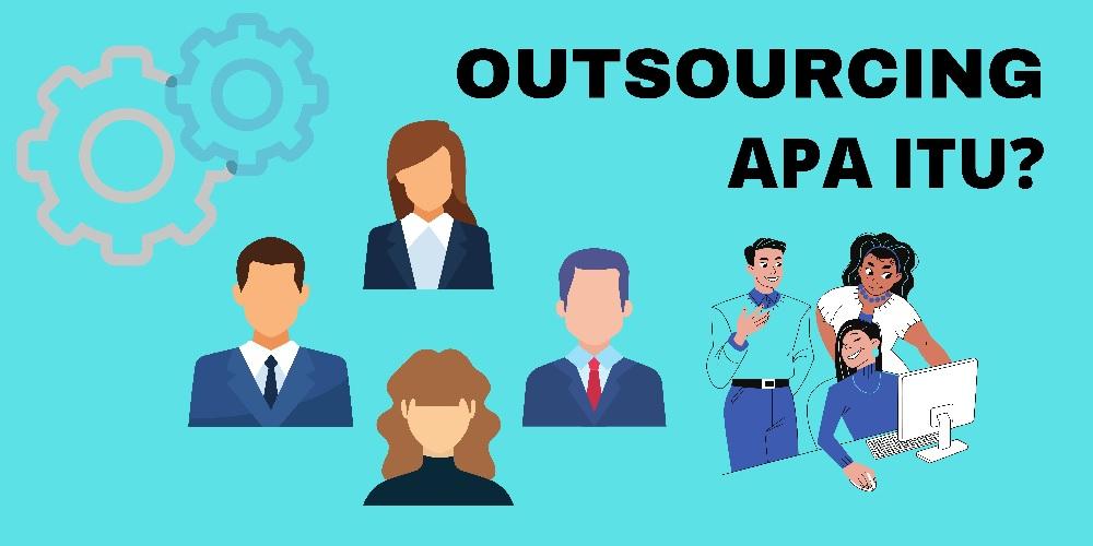 Outsourcing dan Perlindungan Hukum Bagi Pekerja